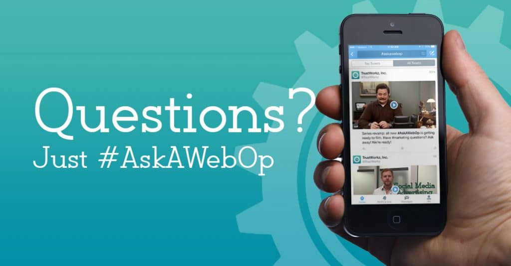 Ask A WebOp Episode 18