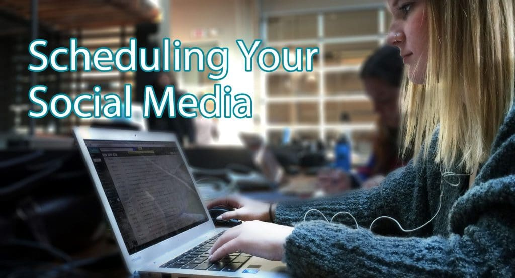 How Scheduling Social Media Posts Could Help Your Small Business