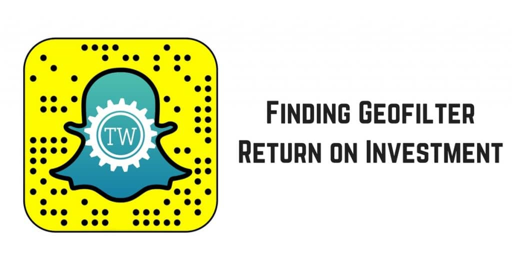 Finding Geofilter Return on Investment