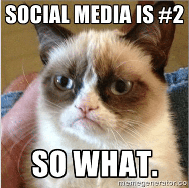 Social Media Is Number Two - I Hate That