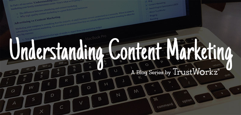 Understanding Content Marketing