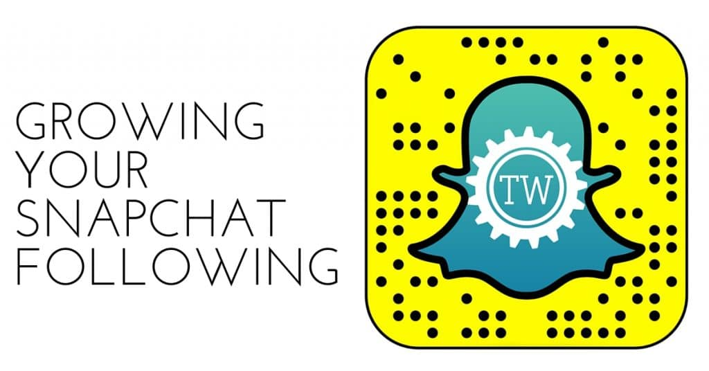 Grow Your Snapchat Following