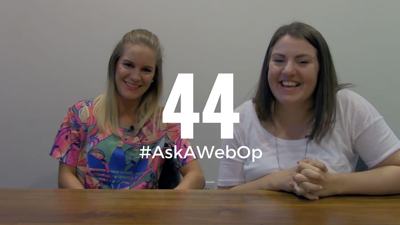 AskAWebOp Ep 44 - Kelsey Glass and Taylor McGlamery