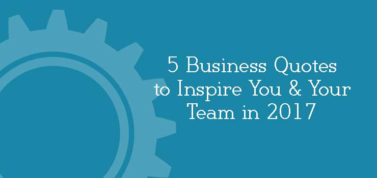 5-Business-Quotes-to-Inspire-in-2017